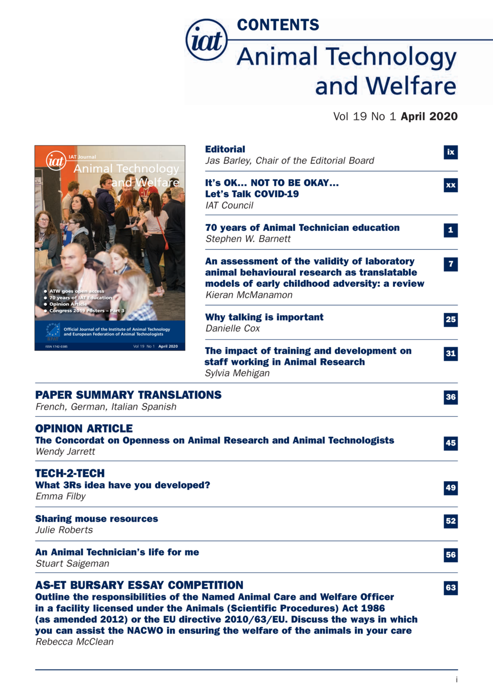 CONTENTS  Vol 19 No 1 April 2020  IAT Journal  Animal Technology and Welfare  G ATW goes open access  G 70 years of IAT Ed...