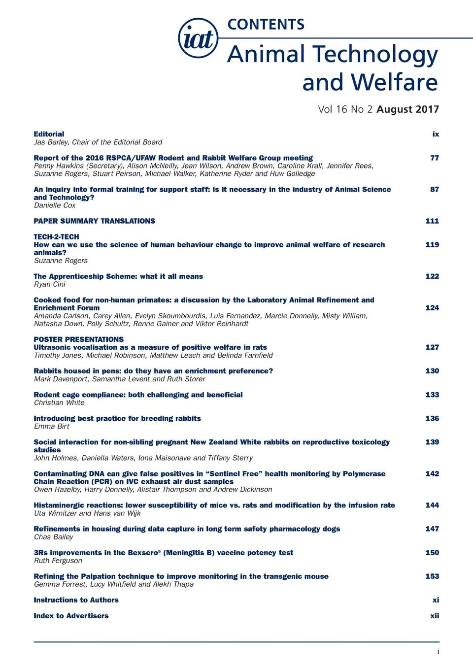 CONTENTS  Vol 16 No 2 August 2017 Editorial Jas Barley, Chair of the Editorial Board  ix  Report of the 2016 RSPCA UFAW Ro...