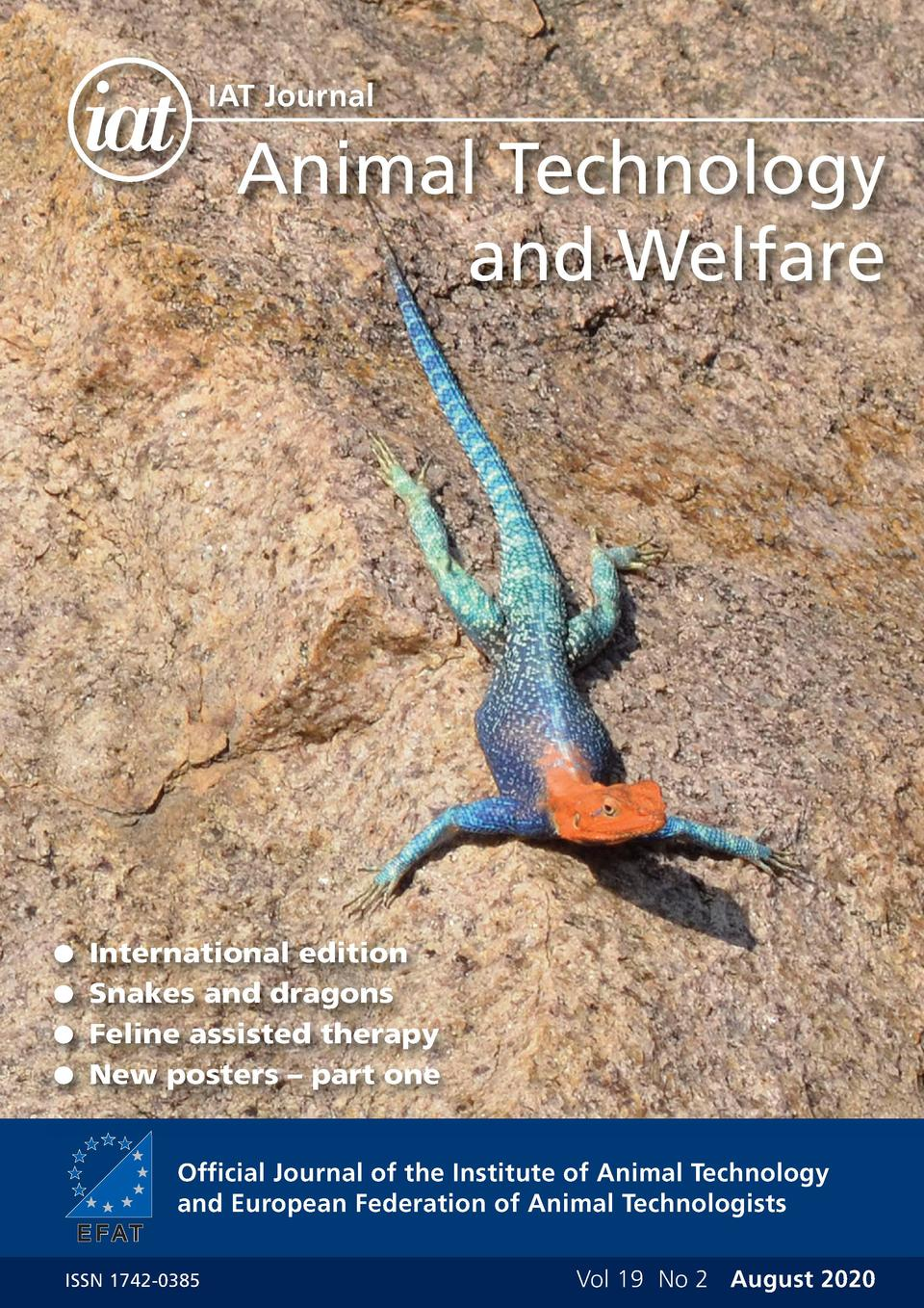 IAT Journal  Animal Technology and Welfare    International edition   Snakes and dragons   Feline assisted therapy   New p...