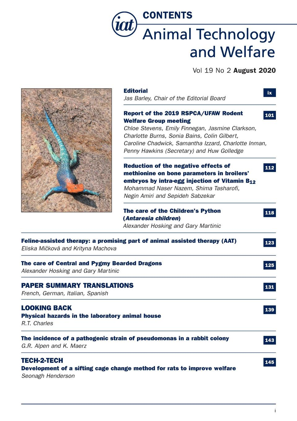 CONTENTS  August 2020  Animal Technology and Welfare  Vol 19 No 2 August 2020 Editorial Jas Barley, Chair of the Editorial...